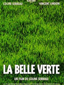 la belle verte, un divertissement